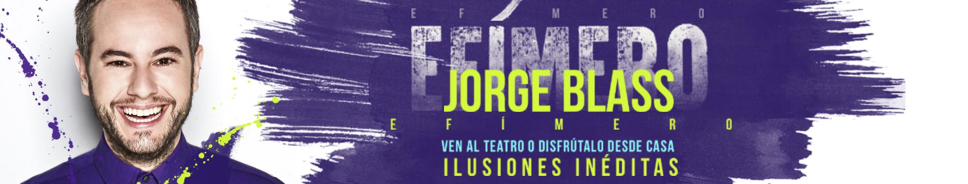 Jorge Blass, Efímero Live