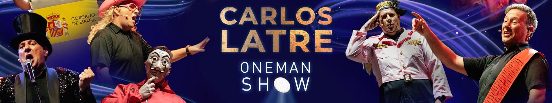 Carlos Latre - OneMan Show